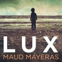 Lux -Maud Mayeras