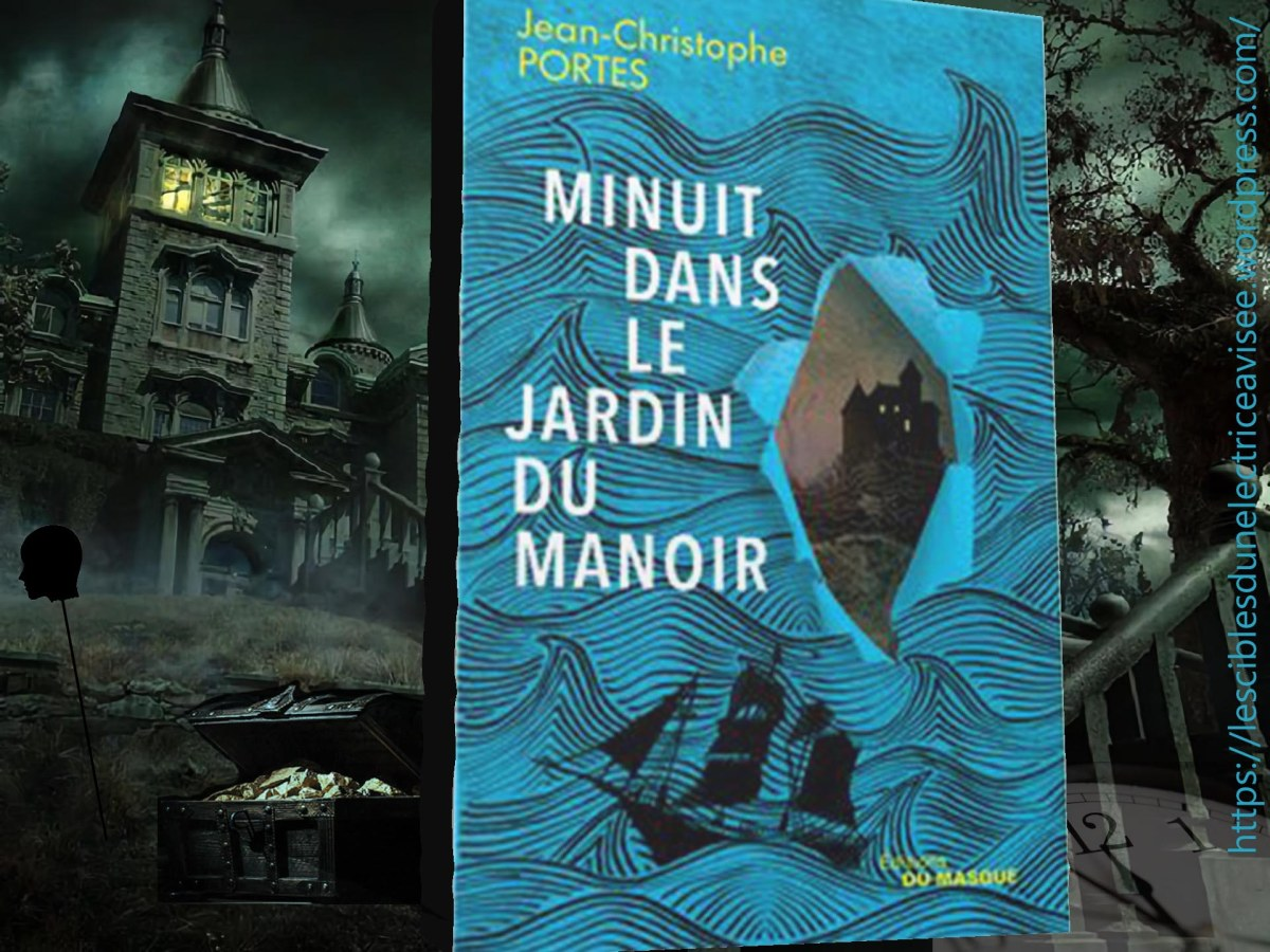 Minuit dans le jardin du manoir - Jean-Christophe Portes